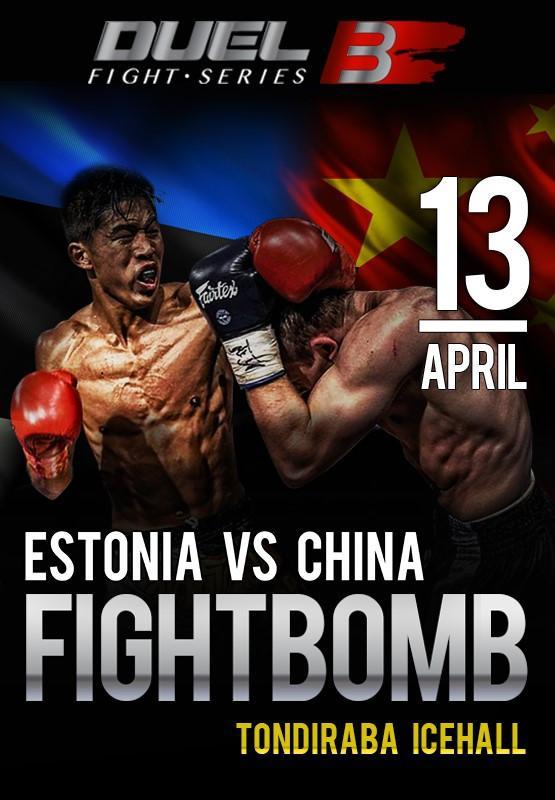 Duel 3 Fight Series ESTONIA VS CHINA